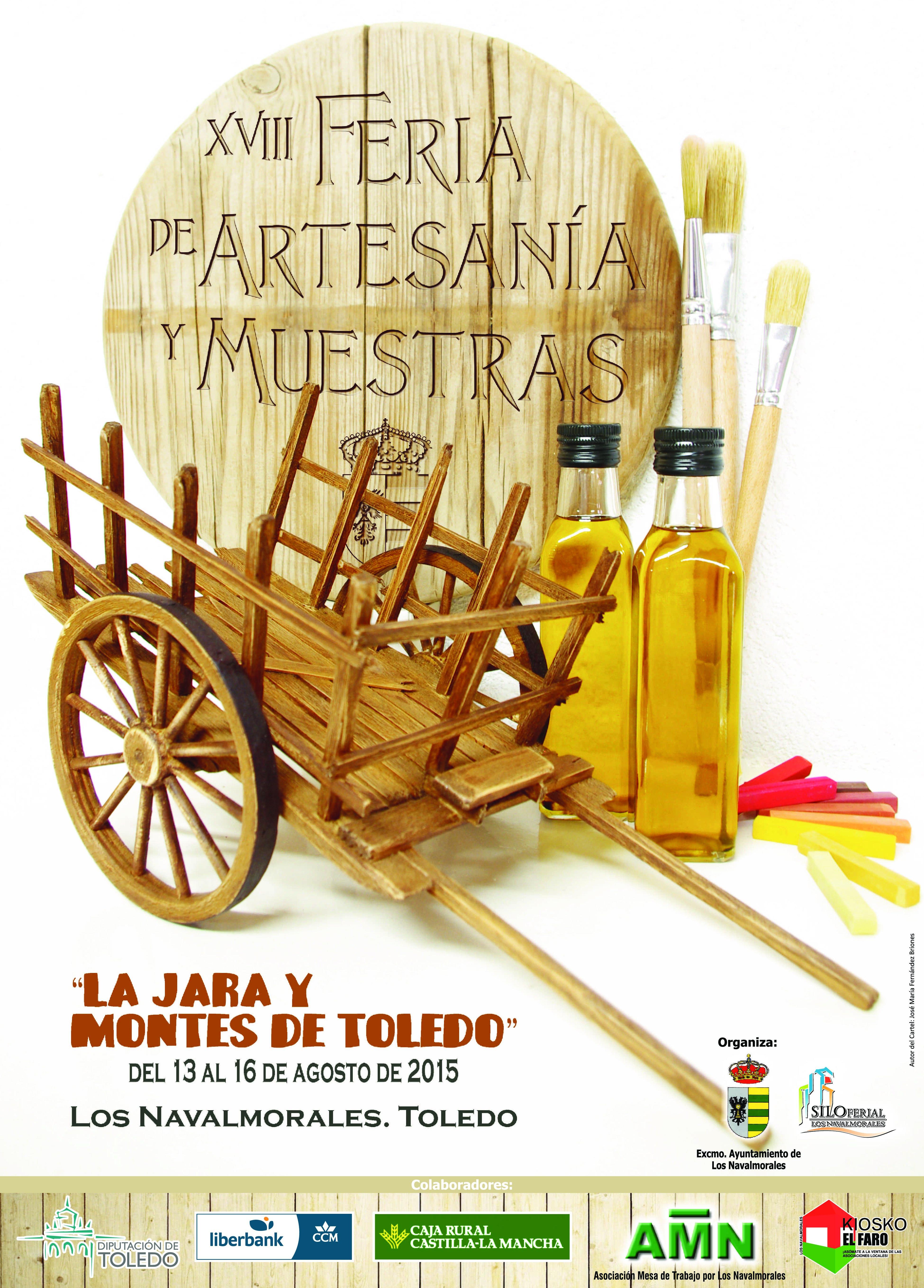"""XVIII Feria de Artesanía y Muestras """"La Jara y Montes de Toledo"""". Los Navalmorales del 13 al 16 de agosto de 2015 CartelArtesania"""